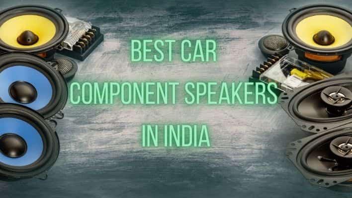 best Car Component Speakers in India