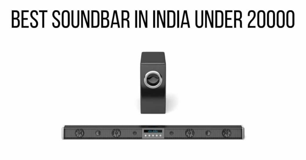 Best Soundbar in India under 20000