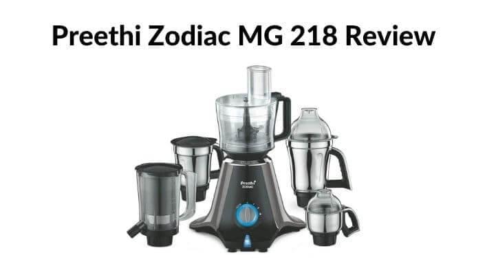 preethi zodiac mg 218 review