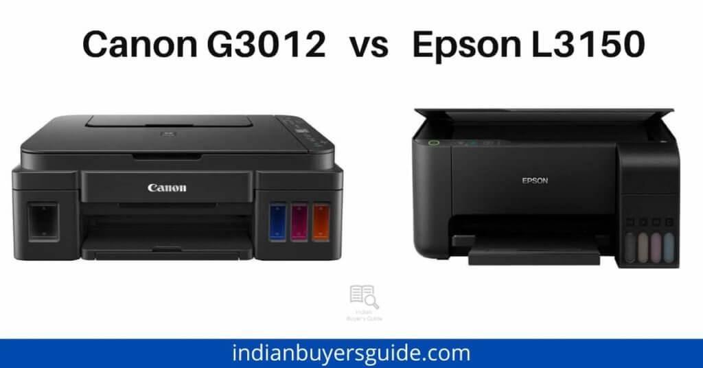 epson l3150 vs canon g3012