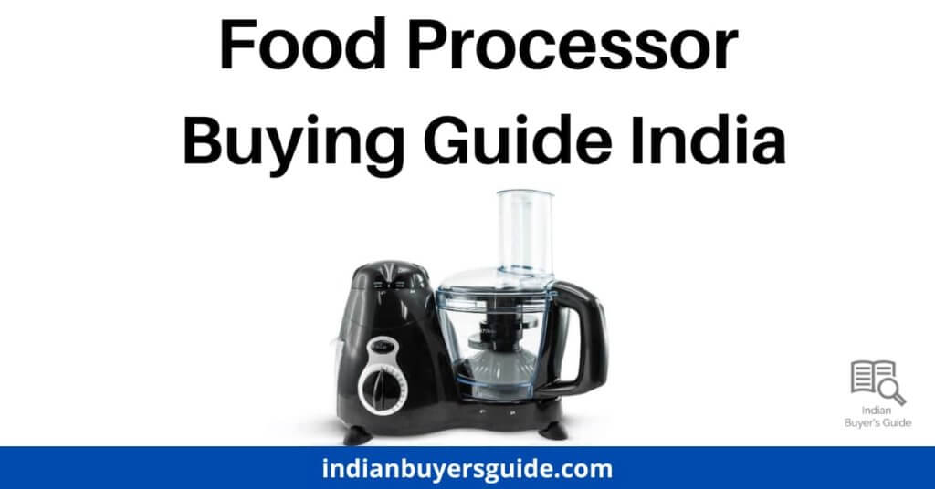 food-processor-buying-guide-india